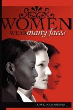 Women Wear Many Faces