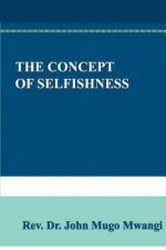 The Concept of Selfishness