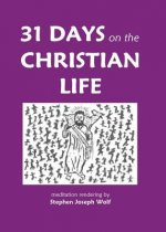 31 Days on the Christian Life