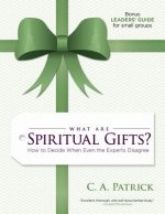 What Are Spiritual Gifts?