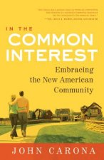 In the Common Interest: Embracing the New American Community