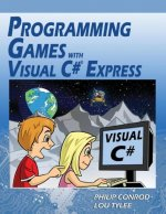 Programming Games with Visual C# Express