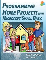 Programming Home Projects with Microsoft Small Basic