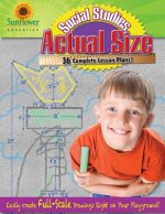 Actual Size-Social Studies: Easily Create Full-Scale Drawings Right on Your Playground!