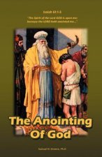 The Anointing of God