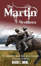 The Martin Brothers