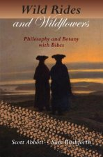 Wild Rides and Wildflowers: Philosophy and Botany with Bikes