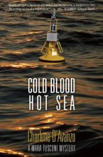 Cold Blood, Hot Sea