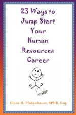 23 Ways to Jump Start Your Human Resources Career