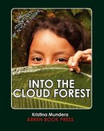 The Adventures of Deyla and Diego: Into the Cloud Forest