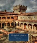 Castello Di Amorosa: A Labor of Love