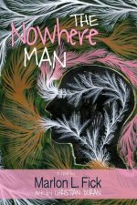 The Nowhere Man: A Novel (Color Illustrated Edition)