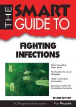 The Smart Guide to Fighting Infections