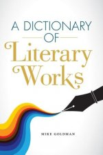 A Dictionary of Literary Works
