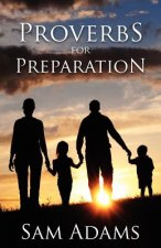 Proverbs for Preparation