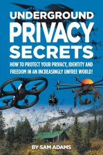 Underground Privacy Secrets