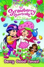 Strawberry Shortcake Volume 2: Berry Good Times Tp
