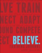 Believe Training Journal (New Red Edition)