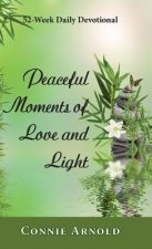 52-Week Daily Devotional - Peaceful Moments of Love and Light (Color Hardcover)
