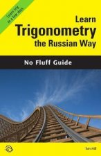 Learn Trigonometry the Russian Way (No Fluff Guide)
