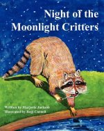 Night of the Moonlight Critters