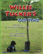 Willie Tucker's Sad Time