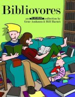 Bibliovores: An Unshelved Collection