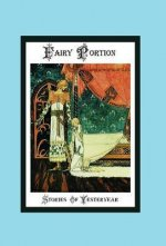 Fairy Portion - Stories of Yesteryear
