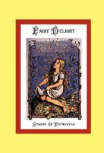 Fairy Delight - Stories of Yesteryear