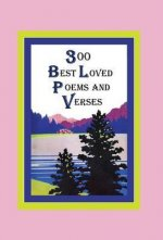 300 Best Loved Poems and Verses