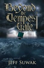 Beyond the Tempest Gate