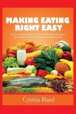 Making Eating Right Easy