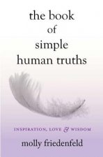 The Book of Simple Human Truths: Inspiration, Love & Wisdom
