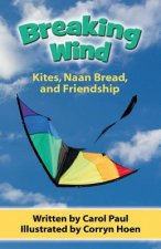 Breaking Wind: Kites, Naan Bread, and Friendship