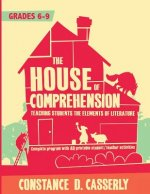 The House of Comprehension: Teaching Students the Elements of Literature