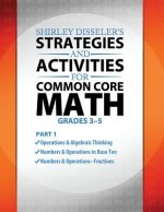 Shirley Disseler's Strategies and Activities for Common Core Math Part 1