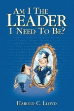 Am I the Leader I Need to Be?