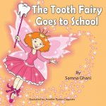 The Tooth Fairy Goes to School