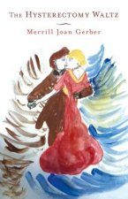 The Hysterectomy Waltz