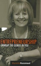 Entrepreneurship: Unwrap the Genius in You