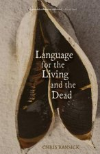 Language for the Living and the Dead