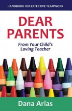 Dear Parents: From Your Child's Loving Teacher