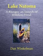 Lake Natoma: A Ranger in Search of Walden Pond
