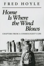 Home Is Where the Wind Blows: Chapters from a Cosmologist's Life