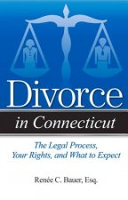 Divorce in Connecticut: The Legal Process, Your Rights, and What to Expect