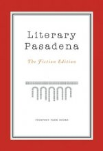 Literary Pasadena: The Fiction Edition