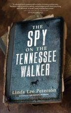The Spy on the Tennessee Walker