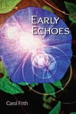 Early Echoes