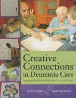 Creative Connections in Dementia Care: Engaging Activities to Enhance Communication