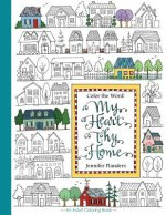 Color the Word: My Heart, Thy Home